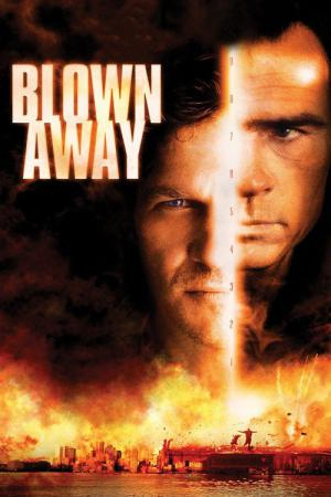 Blown Away - follia esplosiva (1994)