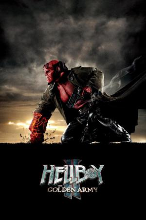 Hellboy: The Golden Army (2008)