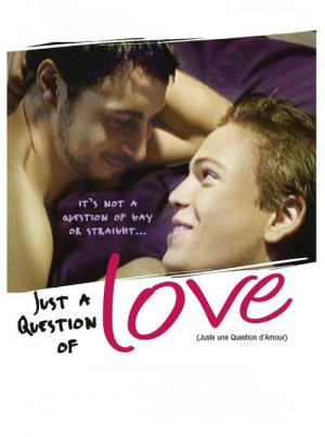 Juste une question d'amour (2000)
