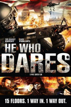 He Who Dares (2014)