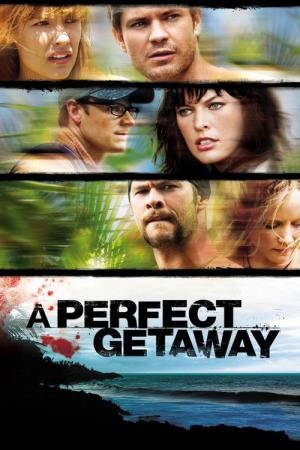 A Perfect Getaway - Una perfetta via di fuga (2009)