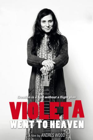 Violeta Parra - Went To Heaven (2011)