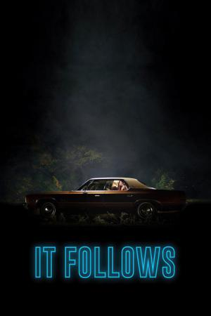 It Follows (2014)