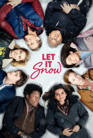 Let it snow: Innamorarsi sotto la neve (2019)