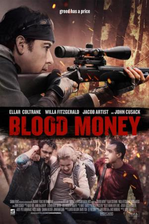 Blood Money - A qualsiasi costo (2017)