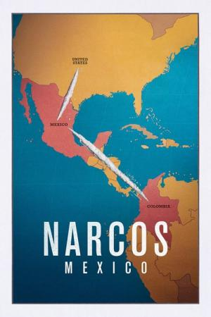 Narcos: Messico (2018)