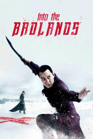 Into the Badlands (2015)