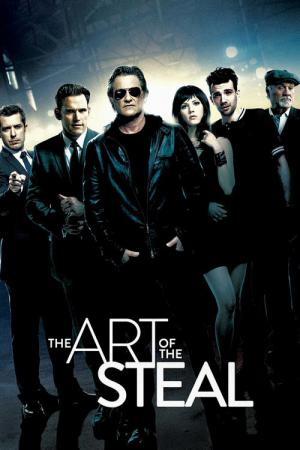 The Art of the Steal - L'arte del furto (2013)