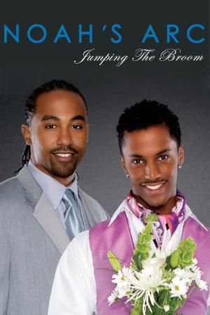 Noah's Arc: Jumping the Broom (2008)
