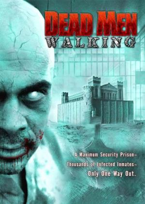 Dead Men Walking (2005)