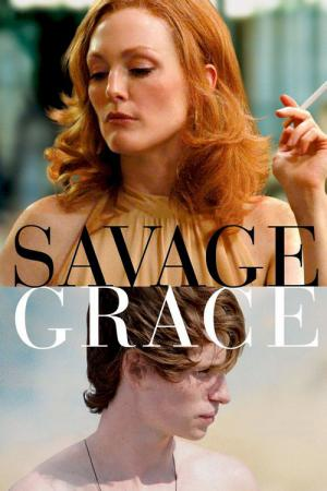 Savage Grace (2007)